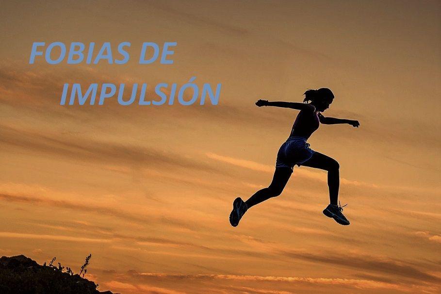 Fobias de Impulsión ▷ Miedo, Ansiedad y Rechazo